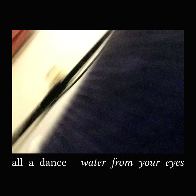 Water From Your Eyes
